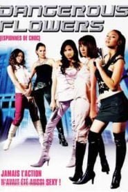 Dangerous Flowers (2006) Hindi Dubbed
