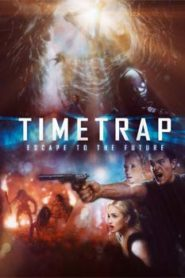 Time Trap (2017) Hindi Dubbed