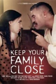 Keep Your Family Close (2020)
