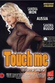 Touch me (2002) Classic Movie