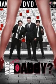 Whos Your Daddy (2020) Hindi Season 1 Complete