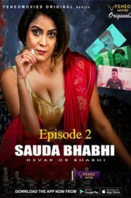 Sauda Bhabhi FeneoMovies (2020) Hindi Episode 2