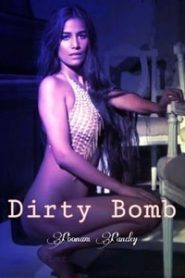 Dirty Bomb (2020) Poonam Pandey