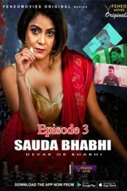 Sauda Bhabhi FeneoMovies (2020) Hindi Episode 3