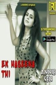 Ek Haseena Thi (2020) Khirki Originals Short Film