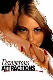 Dangerous Attractions (2010)