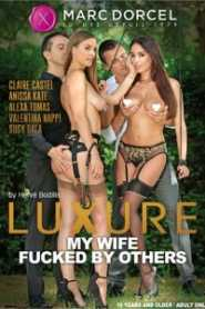 Luxure My Wife Fucked By Others (2018)