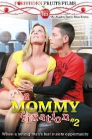 A Mommy Fixation 2 (2013)