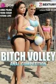 Bitch Volley Anal Competition (2017)