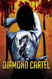 Diamond Cartel (2015) Hindi Dubbed
