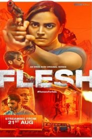 Flesh (2020) Season 1 Hindi Erosnow