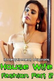 House Wife Fashion Part 2 (2020) iEntertainment Exclusive