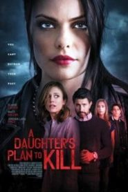 A Daughter's Plan to Kill (2019) Hindi Dubbed