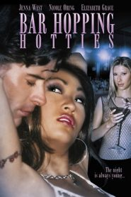 Bar Hopping Hotties (2005)