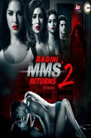 Ragini MMS Returns (2019) Season 2 Complete