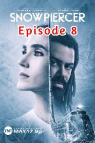 Snowpiercer (2020) Hindi Season 1 Episode 8