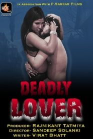 Deadly Lover (2020) Hotmasti Hindi Episode 1
