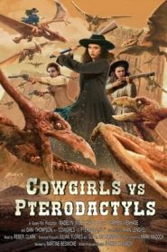 Cowgirls vs Pterodactyls (2021) Hindi Dubbed
