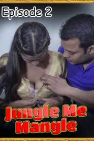 Jungle Me Mangle 2021 Part 2 UncutAdda
