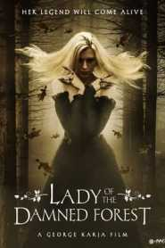 Lady of the Damned Forest (2017) Hindi Dubbed