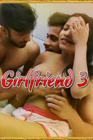 Girlfriend 3 2021 XPrime UNCUT