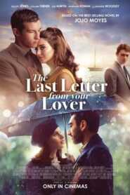 The Last Letter from Your Lover 2021 Hindi Dubbed