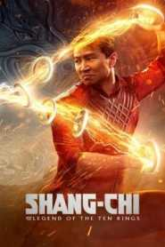 Shang Chi and the Legend of the Ten Rings 2021 Hindi Dubbed